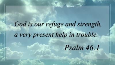 September, 2019 (Psalm 46:1)